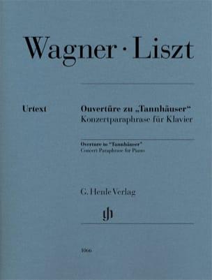 Wagner Richard / Liszt Franz - Ouverture de Tannhäuser - Partition - di-arezzo.fr
