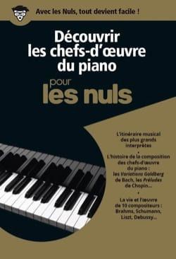 - Découvrir les chefs d'œuvre du PIano avec Les Nuls - Livre - di-arezzo.fr