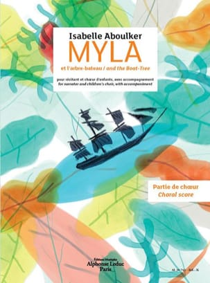 Isabelle Aboulker - Myla and the boat-tree. Chorus alone - Sheet Music - di-arezzo.co.uk