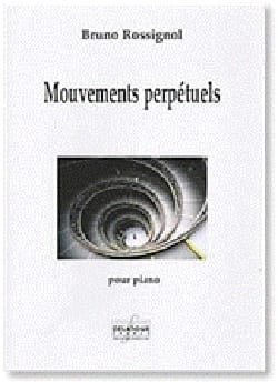 Mouvements perpétuels Bruno Rossignol Partition Piano - laflutedepan