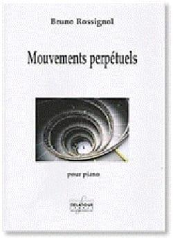 Mouvements perpétuels Bruno Rossignol Partition Piano - laflutedepan