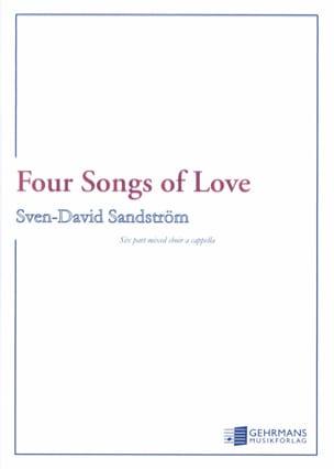 4 Songs of Love Sven-David Sandström Partition Chœur - laflutedepan