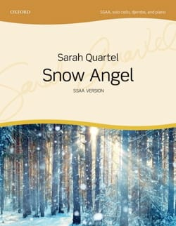 Snow Angel. SSAA Sarah Quartel Partition Chœur - laflutedepan