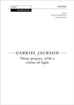 Three Prayers with a vision of light Gabriel Jackson laflutedepan