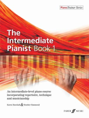 Marshall Karen / Hammond Heather - The intermediate Pianist Book 1 - Partition - di-arezzo.fr