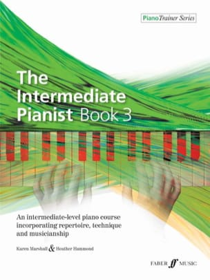 Marshall Karen / Hammond Heather - The Intermediate Pianist Book 3 - Partition - di-arezzo.fr