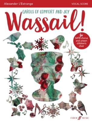 Wassail! - Alexander L'Estrange - Partition - Chœur - laflutedepan.com