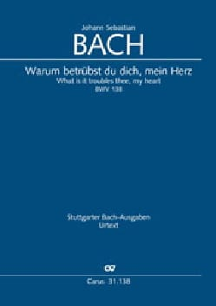 BACH - Cantate 138 Warum betrübst du dich, mein Herz - Partition - di-arezzo.fr