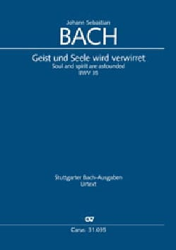 Jean-Sébastien Bach - Cantate 35 Geist und Seele wird verwirret - Partition - di-arezzo.fr