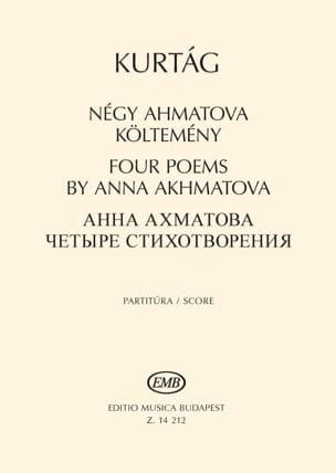György Kurtag - Four Poems by Anna Akhmatova op. 41 - Partition - di-arezzo.fr