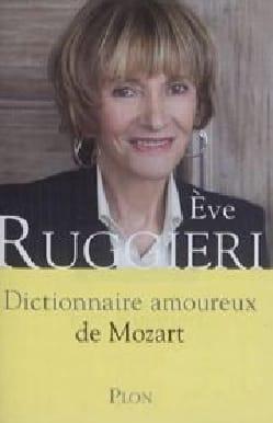 Dictionnaire amoureux de Mozart Eve Ruggieri Accessoire laflutedepan