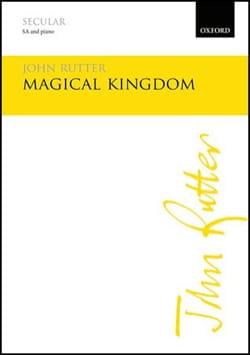 Magical Kingdom RUTTER Partition Chœur - laflutedepan
