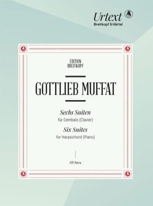 6 suites pour clavecin - Gottlieb Muffat - laflutedepan.com