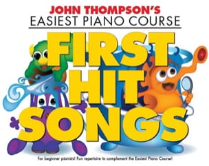 First Hit Songs - John Thompson - Partition - Piano - laflutedepan.com