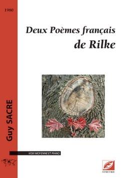 2 Poèmes français de Rilke - Guy Sacre - Partition - laflutedepan.com