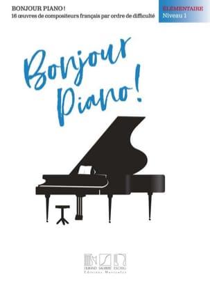 - Bonjour Piano! Elémentaire Niveau 1 - Partition - di-arezzo.fr