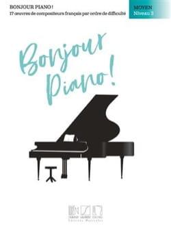 - Bonjour Piano! Moyen Niveau 3 - Partition - di-arezzo.fr