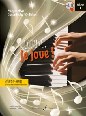 Ecoute, je joue ! - Volume 1 - Piano Partition Piano - laflutedepan