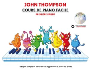 John Thompson - Cours de Piano Facile. Volume 1 - Partition - di-arezzo.fr