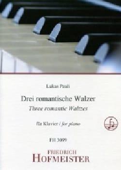 Lukas Pauli - Drei Romantische walzer - Partition - di-arezzo.fr