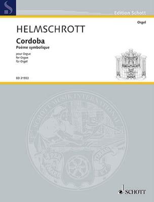 Cordoba - Robert M. Helmschrott - Partition - Orgue - laflutedepan.com