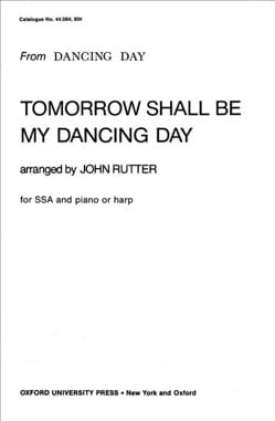 Tomorrow shall be my dancing day RUTTER Partition Chœur - laflutedepan