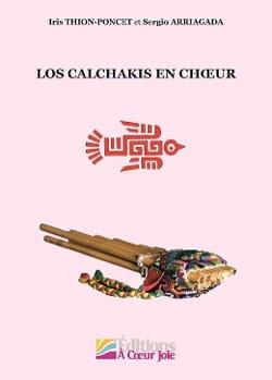 Sergio Arriagada - Los Calchakis en choeur - Partition - di-arezzo.fr
