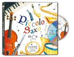 Broussolle Jean / Popp André - Piccolo, Saxo et compagnie - livre + CD - Livre - di-arezzo.fr
