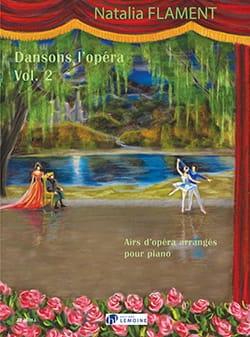 Dansons l'Opéra Volume 2 Natalia Flament Partition laflutedepan