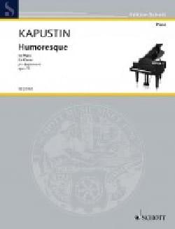 Nikolai Kapustin - ホモレスクOpus 75 - 楽譜 - di-arezzo.jp