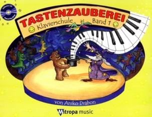 Aniko Drabon - Tastenzauberei Band 1 - Noten - di-arezzo.de
