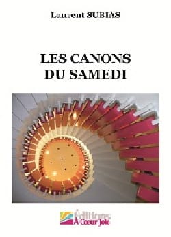 Les Canons du samedi - Laurent Subias - Partition - laflutedepan.com