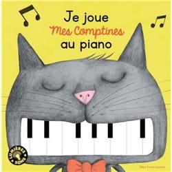 Je joue mes comptines au piano - Livre - di-arezzo.fr