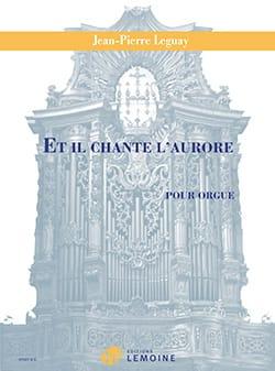 Et il chante l'aurore - Jean-Pierre Leguay - laflutedepan.com
