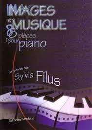 Images en Musique Sylvia Filus Partition Piano - laflutedepan