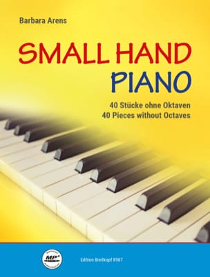 Small Hand Piano - Barbara Arens - Partition - laflutedepan.com