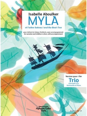 Isabelle Aboulker - Myla and the boat-tree. Trio version - Sheet Music - di-arezzo.co.uk