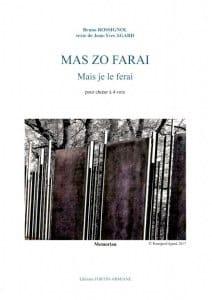 Mas Zo Farai - Bruno Rossignol - Partition - Chœur - laflutedepan.com