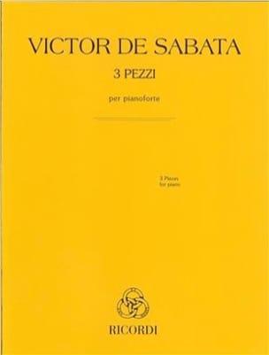 3 Pezzi - Victor De Sabata - Partition - Piano - laflutedepan.com