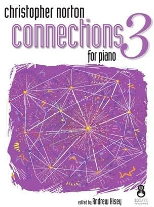Christopher Norton - Connections for Piano 3 - Partition - di-arezzo.fr