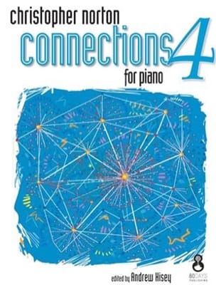 Christopher Norton - Connections for Piano 4 - Partition - di-arezzo.fr