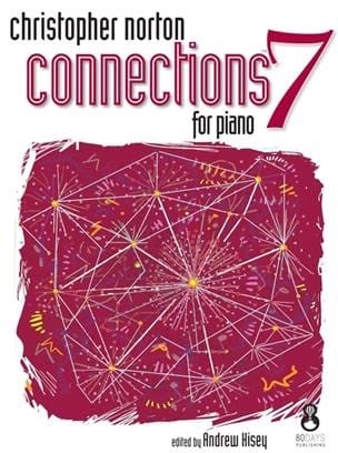 Christopher Norton - Connections for Piano 7 - Partition - di-arezzo.fr