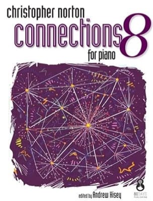 Christopher Norton - Connections for Piano 8 - Partition - di-arezzo.fr