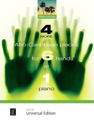 Mike Cornick - 4 more African-Caribbean pieces for 6 hands at 1 piano - Sheet Music - di-arezzo.co.uk