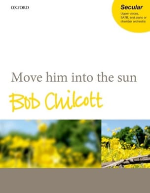 Move him into the sun - CHILCOTT - Partition - laflutedepan.com