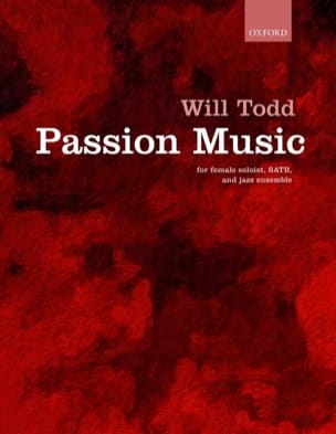 Passion Music - Will Todd - Partition - Chœur - laflutedepan.com