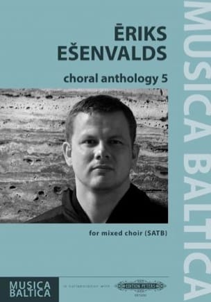Eriks Esenvalds - Choral Anthology 5 - Partition - di-arezzo.com