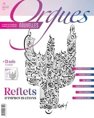 Orgues Nouvelles n°44 - Printemps 2019 - Divers - laflutedepan.com