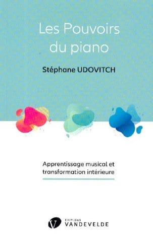 Les pouvoirs du piano UDOVITCH Stéphane Livre laflutedepan