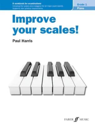 Paul Harris - Improve your scales. Grade 1 - Sheet Music - di-arezzo.co.uk
